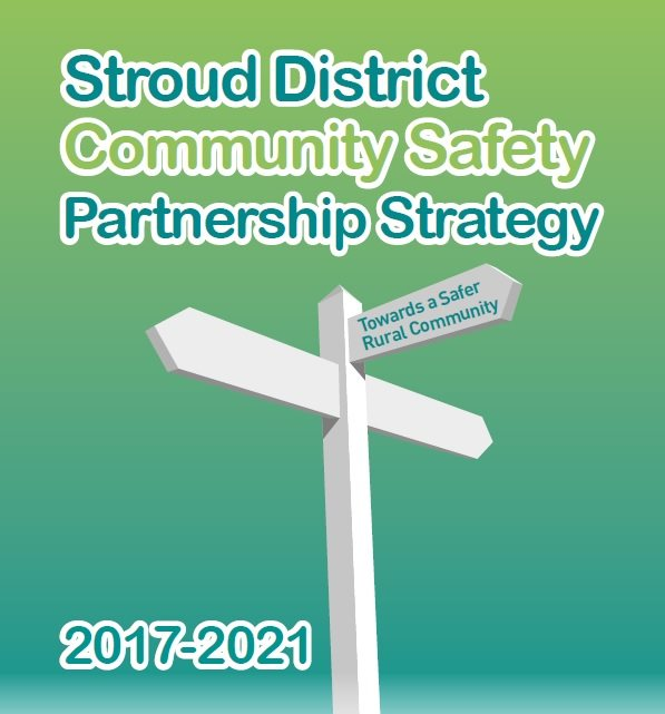Stroud District Community Safety Partnership Strategy 2017 -2021
